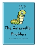 Open-Ended Math Problems - The Caterpillar Problem