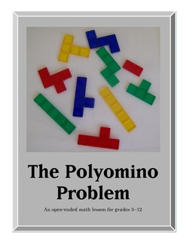 Open-Ended Math Problems - The Polyomino Problem