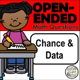Open-Ended Math Questions - Chance and Data with Student Response Sheet