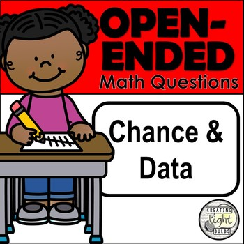 Open-Ended Math Questions - Chance and Data