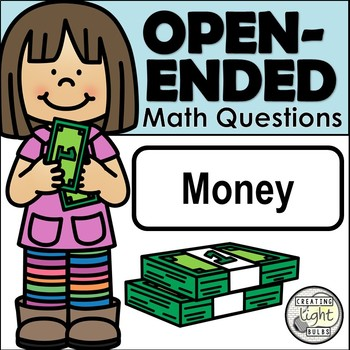 Open-Ended Math Questions - Money with Student Response Sheet