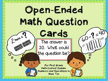 Open Ended Math Questions-Number and Operations in Base Ten-First Grade