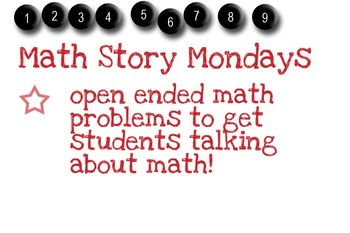 Open Ended Math Word Problems Parts 1 & 2