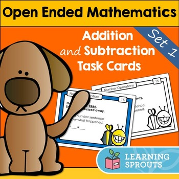 Open Ended Mathematics: Addition and Subtraction Task Cards Set 1 (UK Spelling)