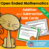 Open Ended Mathematics: Addition and Subtraction Task Card