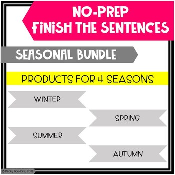 Seasonal Finish The Sentences No-Prep Activities BUNDLE!!
