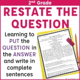 Reading Comprehension with Open Ended Questions  2nd Grade Restate the Question