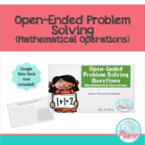 Open-Ended Problem Solving - Mathematical Operations