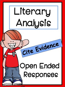 Literary Analysis: Open Ended Responses