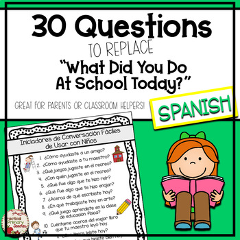 Open Ended Questions (SPANISH) for Parents to Ask Their Students {FREEBIE}