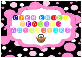 Open Ended Reading Activities