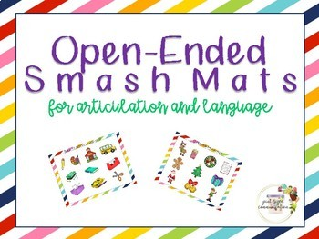 Open-Ended Smash Mats for Articulation and Language