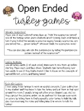 Open Ended Turkey Games