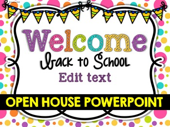 Open House Powerpoint Editable