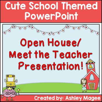 Open House, Back to School, Meet the Teacher PowerPoint Cute School Theme