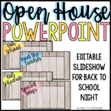 Open House & Back to School Night EDITABLE PowerPoint