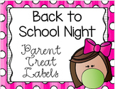 Open House/Back to School Night Treat Labels