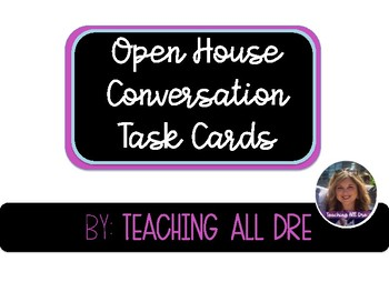 Open House Conversation Task Cards