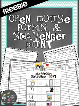 Open House Forms & Scavenger Hunt