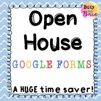 Open House Google Forms