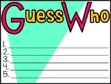 Open House - Guess Who Game!