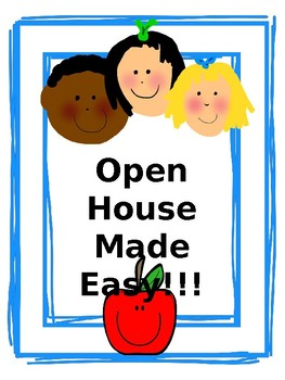Open House Made Easy!!!!