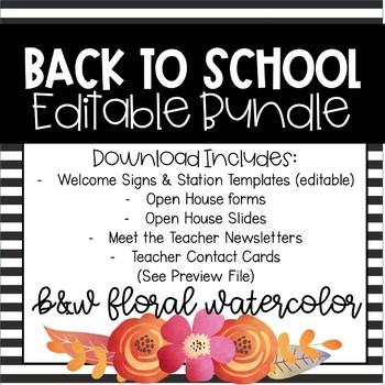Open House/Meet the Teacher Bundle (B&W Floral Watercolor)