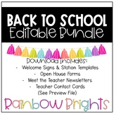 Open House/Meet the Teacher Bundle (Rainbow Brights)