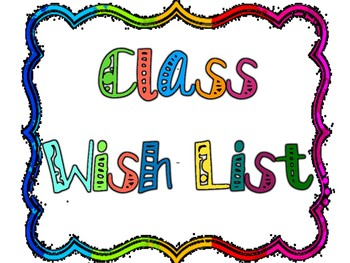 Wish list for Open House/ Meet the Teacher (Class Wish List) Monster Theme