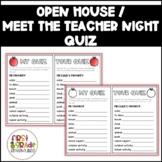 Open House / Meet the Teacher Night Quiz