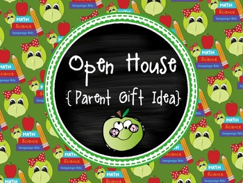 Open House Parent Gift ~ FREEBIE!