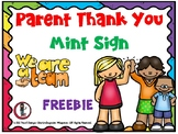 MINT Sign - Open House Parent Thank You (Freebie)
