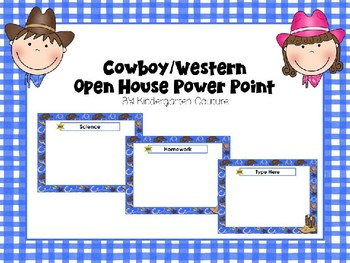 Open House Power Point Cowboy/Western