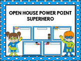 Open House Power Point -Superhero