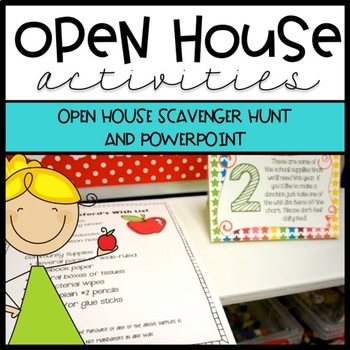 Open House Activities - Scavenger Hunt and Power Point