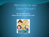 Open House Powerpoint Presentation for Parents!