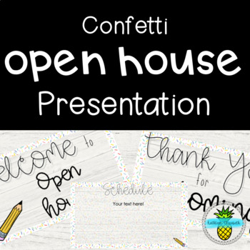 Open House Presentation- Confetti