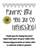 Open House Refreshing Parent Sign