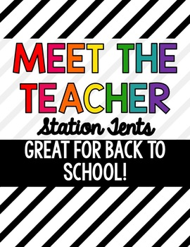 Editable Open House or Meet the Teacher Station Tents