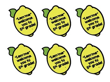 "Open House Student Gift Tags ""Lem'me"" Welcome You to Fifth Grade Lemons"