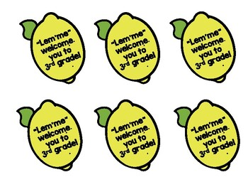 """Open House Student Gift Tags """"Lem'me"""" Welcome You to Third Grade Lemons"""