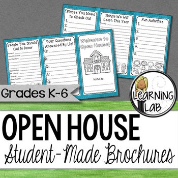 Open House - Student-Made Brochure for Parents