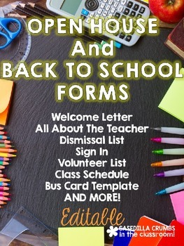 Open House and Back To School Forms Editable