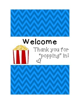 "Open House or Back to School Night Popcorn Wrapper Thank you for ""popping"" in!"