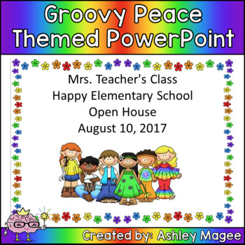 Open House or Back to School PowerPoint  - Groovy Peace Theme