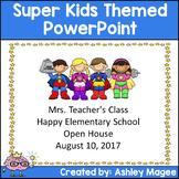 Open House/Back to School PowerPoint Presentation SuperHero Kids Theme