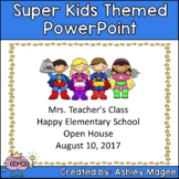 Open House/Back to School PowerPoint Presentation SuperHer