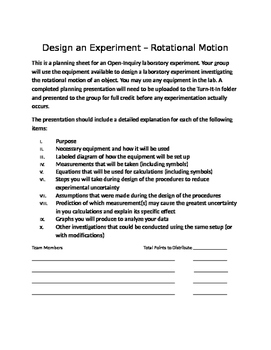 Physics Open Inquiry (Level 4) - Design an Experiment with Rubric - Rotational