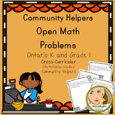 Open Math Problems - Community Helpers - Ontario Kindergarten and Grade 1