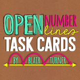 Open Number Lines: Task Cards {Addition and Subtraction}